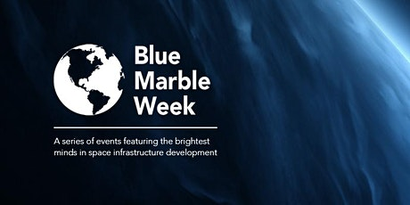 Blue Marble Week - Reusable Rocketry tickets