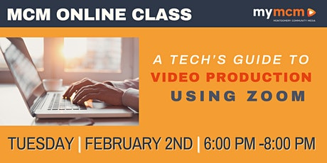 A Tech's Guide to Video Production Using Zoom (Ages 15+) tickets