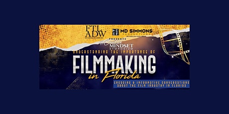 Understanding the Importance of Filmmaking in Florida tickets