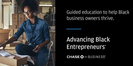 Module Two:  The Power of Capital- Advancing Black Entrepreneurs tickets