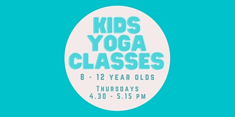 Kids Yoga Class 8 - 12 year olds tickets