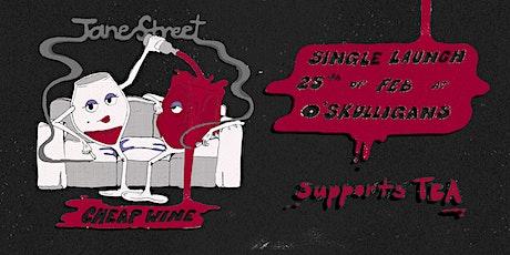 Jane Street 'Cheap Wine' Single Launch tickets