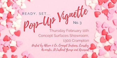 A Very Valentines Ready, Set... Pop-Up Vignette! tickets