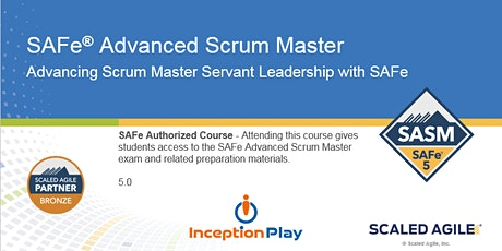 SAFe Advanced Scrum Master (SASM) - Curso Online en Español tickets