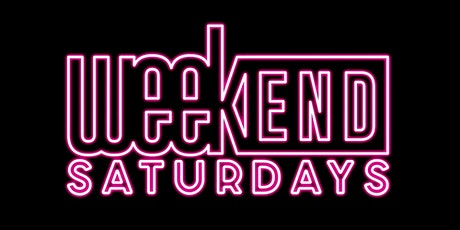 #WEEKENDSATURDAYS  - JAN. 23, 2021 tickets