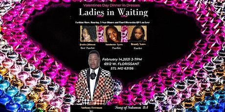 Ladies in Waiting(Dinner in Dresses) tickets