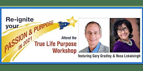 True Life Purpose Workshop 2021 tickets