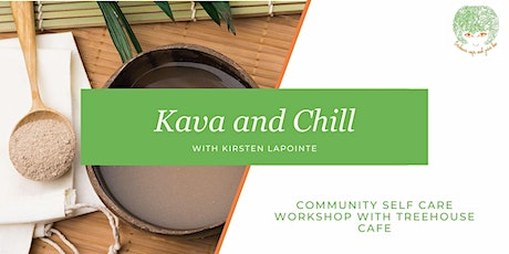 Kava & Chill: Online Workshop with TreeHouse Cafe tickets