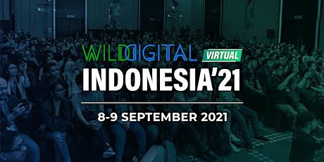 WILD DIGITAL INDONESIA 2021 tickets
