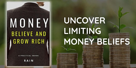 Uncover Your Limiting Money Beliefs (Your Relationship with Money) tickets