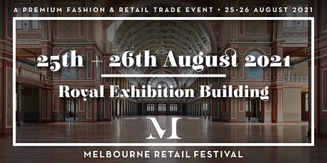 Melbourne Retail Festival AUGUST 2021 tickets