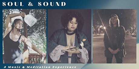 Soul& Sound: a Music and Meditation Experience tickets