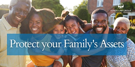 Protect your Family Legacy: Estate Planning Seminar tickets