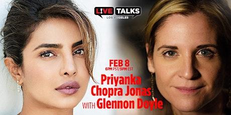 Priyanka Chopra Jonas with Glennon Doyle tickets