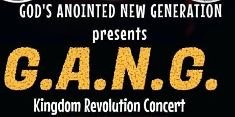 G.A.N.G.  Kingdom Revolution Concert 2021 tickets