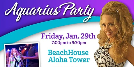 Blue Aquarius Party @ BeachHouse Aloha Tower with Liquid Amber tickets