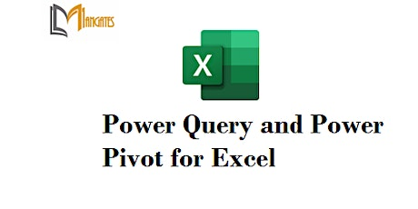 Power Query and Power Pivot for Excel 2 Days Virtual Training in Halifax tickets