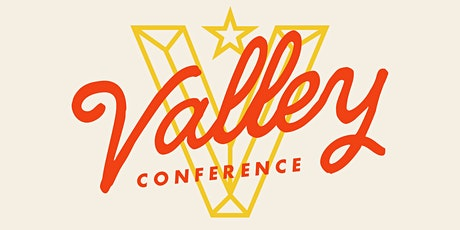 Valley Conference Round Table - Online & Replay Ticket tickets