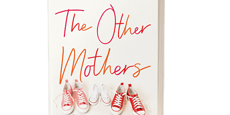 Jennifer Berney, author of The Other Mothers, with Anne de Marcken tickets