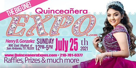 Quinceanera Expo San Antonio July 25th 2021 At the Henry B. Gonzalez tickets