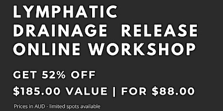Lymphatic Drainage Release Workshop tickets