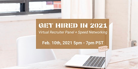 Get Hired in 2021- Virtual Recruiter Panel + Networking tickets