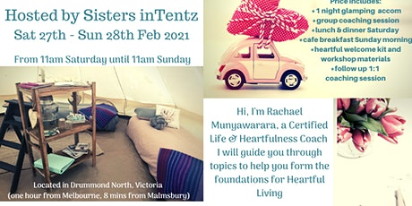Heartful Living Glamping Retreat - February 2021 tickets