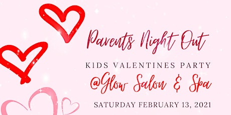 Parent's Night Out-Kids Valentines Party tickets