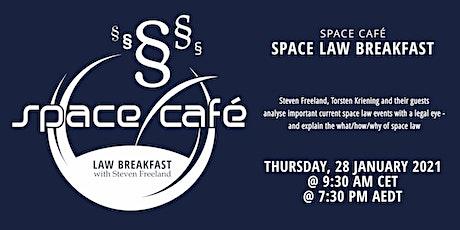 "Space Café ""Law Breakfast with Steven Freeland"" tickets"