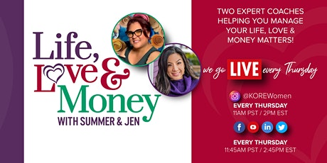 The Life, Love, & Money Show With Summer & Jen tickets