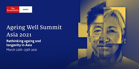 Ageing Well Summit Asia 2021 tickets