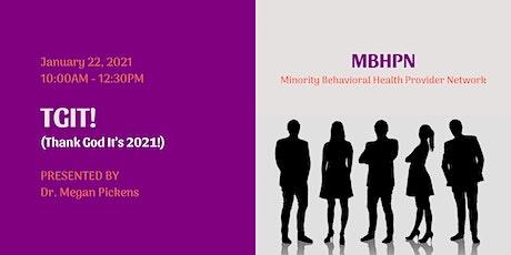 MBHPN January 2021 - TGIT (Thank God It's 2021!) tickets