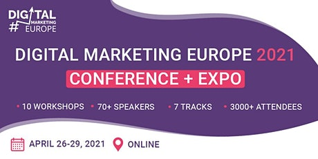 Digital Marketing Europe 2021 Conference + Expo / Online / Free Pass tickets