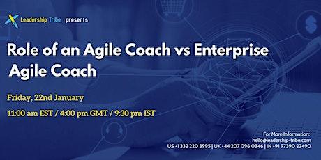 Role of an Agile Coach vs Enterprise Agile Coach - Belgium tickets