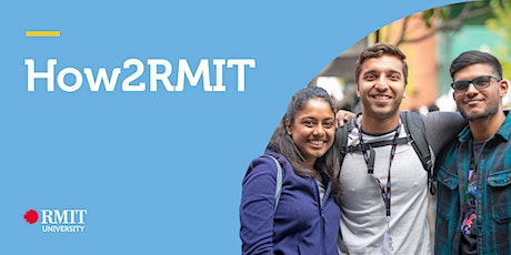 How2RMIT Part A: Get Ready - Undergraduate (Bachelor) tickets
