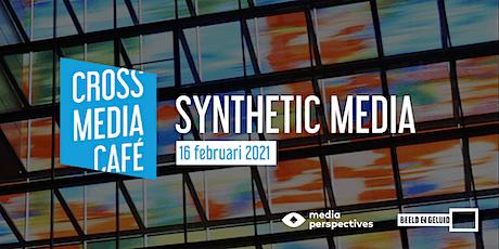 Cross Media Café - Synthetic Media tickets