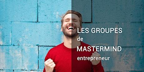 Entrepreneur : sortir de la solitude avec les groupes de travail mastermind billets
