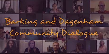 Barking and Dagenham Community Dialogue - Session One tickets