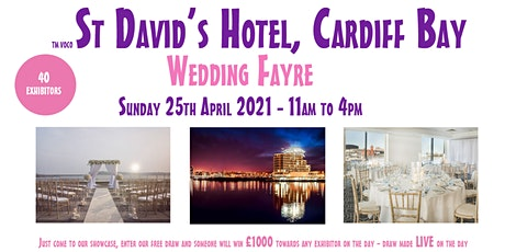 voco St David's Hotel Cardiff Wedding Fayre - Sunday April 25th 2021 tickets
