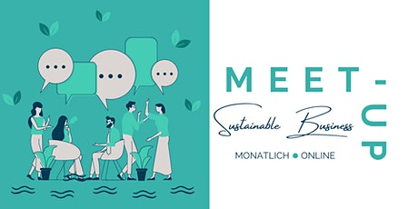 Sustainable Business Meet-Up Tickets