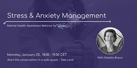 Stress & Anxiety Management │Webinar by women++ tickets