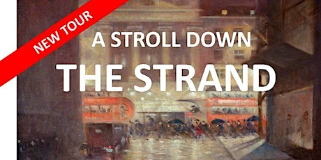 A Stroll Down the Strand tickets