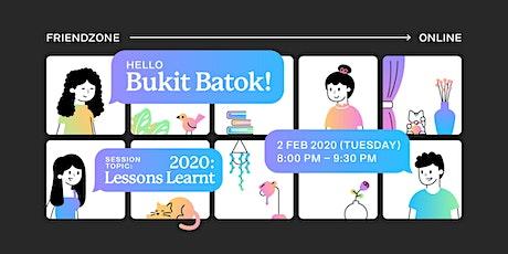 Friendzone Online: Bukit Batok -- 2020: Lessons Learnt tickets