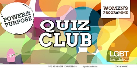 LGBT Foundation Women's Programme - Quiz Club February tickets