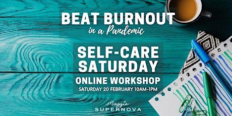 Beat Burnout: Self-care Saturday tickets
