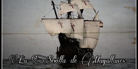 La Sevilla de Magallanes entradas