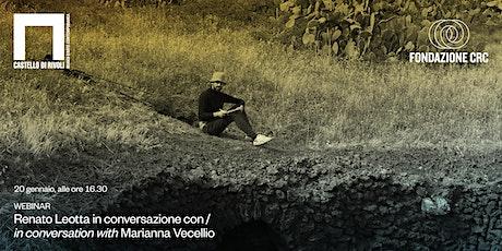 Renato Leotta dialoga con Marianna Vecellio biglietti
