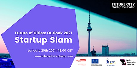 Future of Cities Outlook 2021 - Startup Slam tickets