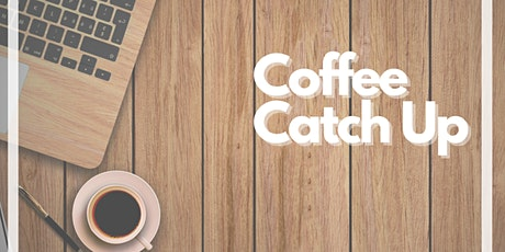 Coffee and Catch Up tickets