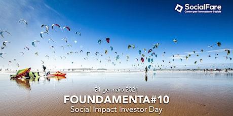Social Impact Investor Day F#10 biglietti